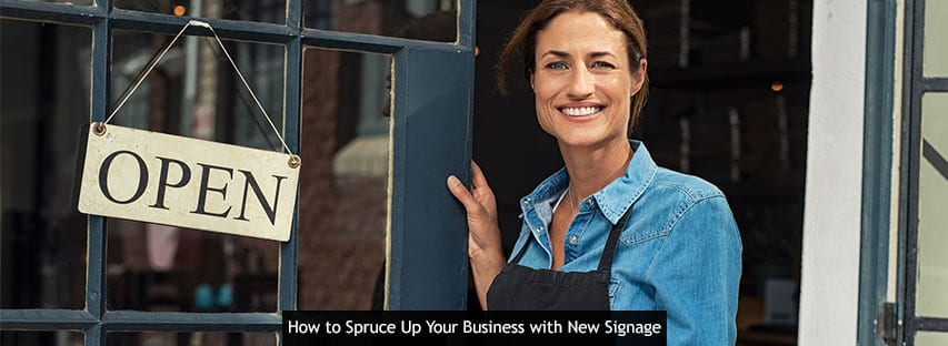 How to Spruce Up Your Business with New Signage